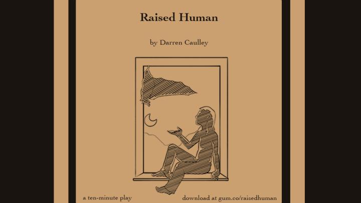 Raised Human